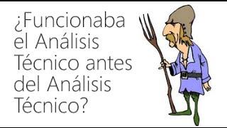 ¿El análisis técnico funcionaba antes del análisis técnico?