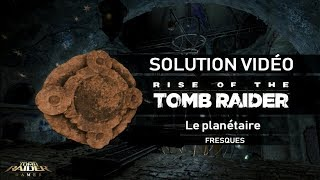 Rise of the Tomb Raider - Collectibles - Le planétaire - Fresques