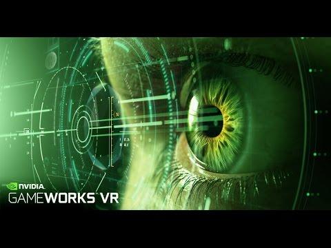 GameWorks VR ускоряет развитие виртуальной реальности