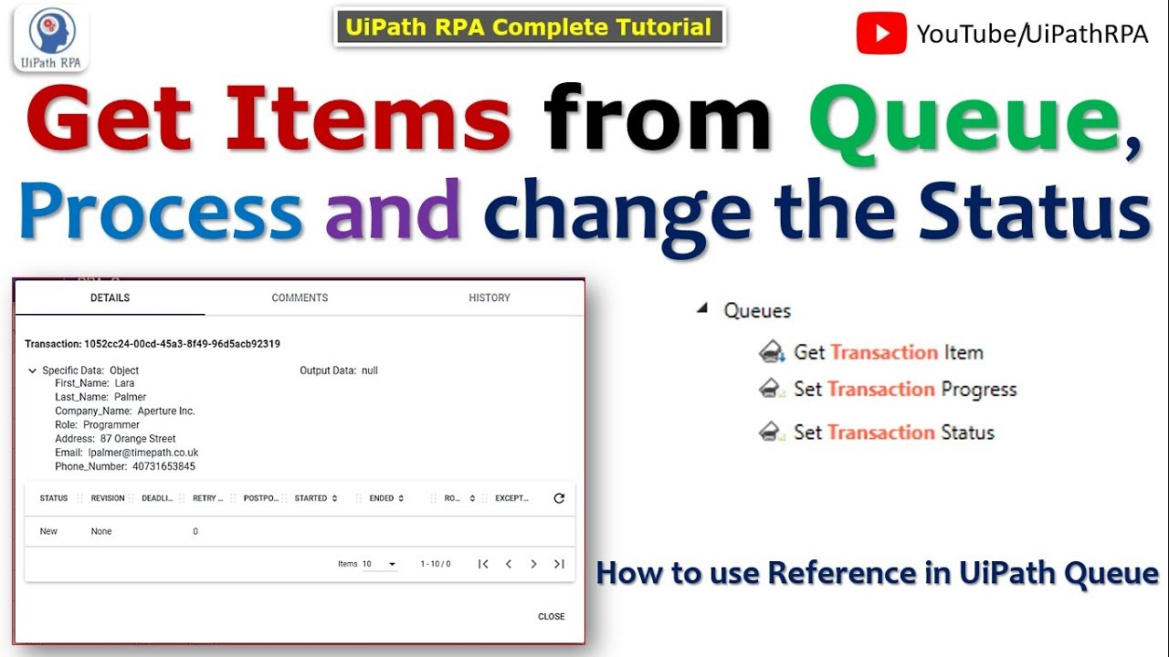 Get Items from Queue and Process Each Items | UiPath Queue | UiPath  Orchestrator Tutorial|UiPath RPA