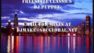 Freestyle Classics - Dj Puppet Chicago Heartthrob Mix