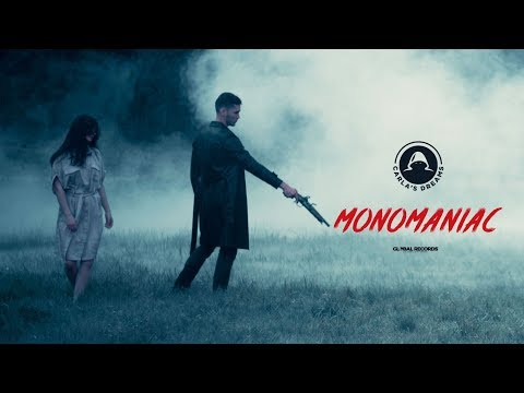 Carla's Dreams - Monomaniac | Official Video