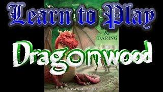 Learn to Play: Dragonwood