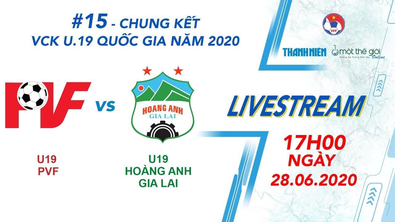 VCK U19 2020 | CHUNG KẾT | PVF vs HAGL | 17h00 ngày 28.6.2020 #15