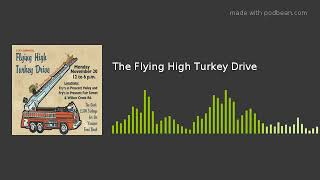 The Flying High Turkey Drive