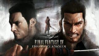 Final Fantasy XV: Episode Gladiolus + Royal Vessel