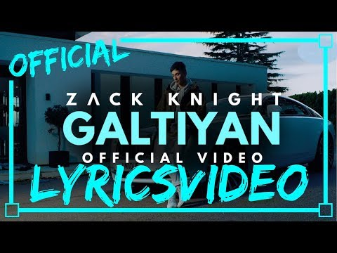 Zack Knight - GALTIYAN - LYRICS VIDEO | NEW | OFFICIAL LYRICS | LYRICON - LYRICS |