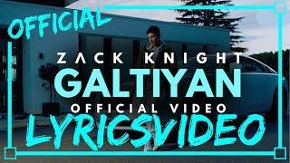 Zack Knight GALTIYAN - LYRICS NEW LYRICS LYRICON - LYRICS.mp3
