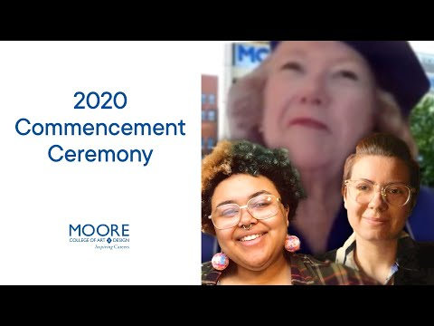 Moore College of Art & Design 2020 Commencement Ceremony