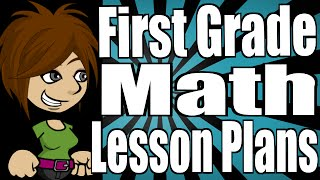 First Grade Math Lesson Plans