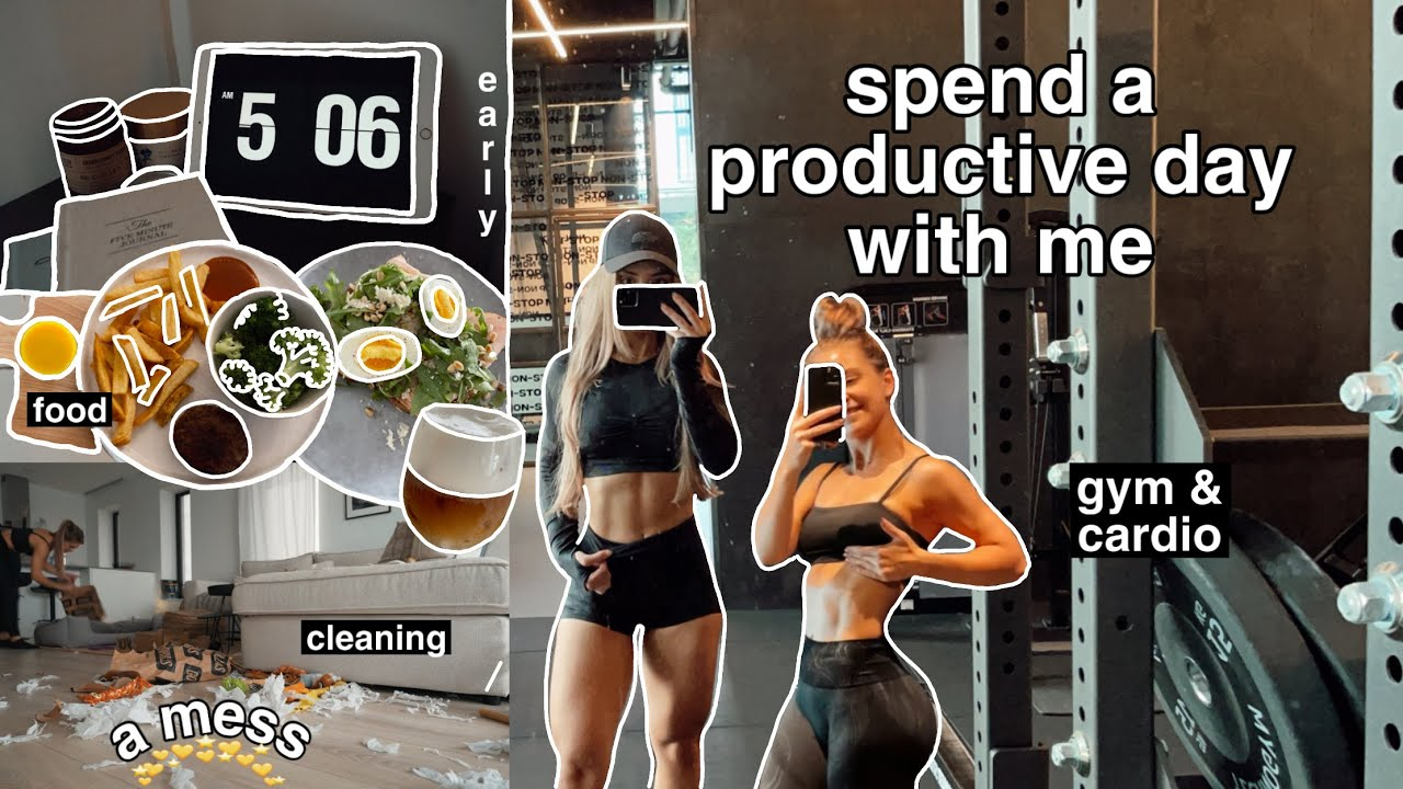 spend a productive day with me (food, gym & cardio + cleaning)