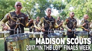 DCI 2017: MADISON SCOUTS In the Lot (FINALS WEEK)