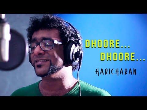 Dhoore Dhoore-Haricharan (New Malayalam Song)
