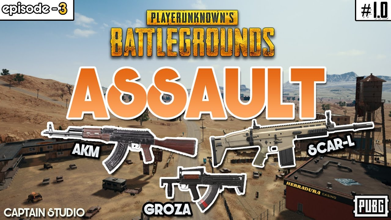 Playerunknown S Battlegrounds 1 0 Assault Rifles Highlights