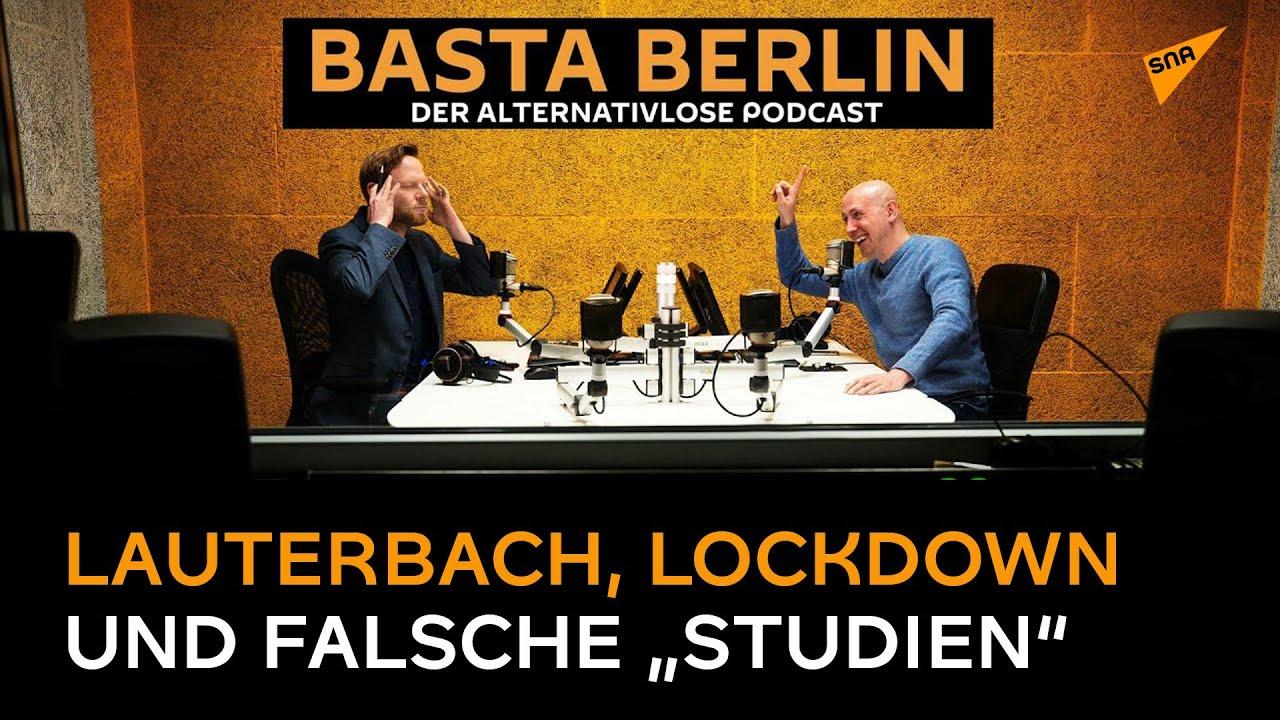 """Basta Berlin (Folge 82) – Medienmacht: Lauterbach, Lockdown und falsche """"Studien"""""""