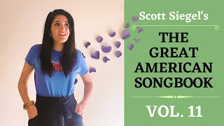 Scott Siegel's Great American Songbook Concert Series: Volume 11