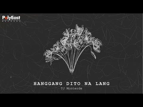 TJ Monterde - Hanggang Dito Na Lang (Lyric Video)