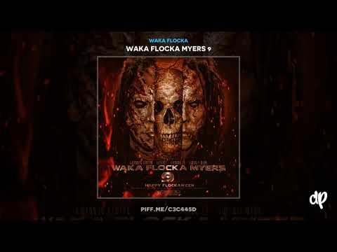 Waka Flocka - Trap My Ass Off [Waka Flocka Myers 9]