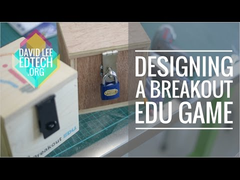 Designing A Breakout EDU Game