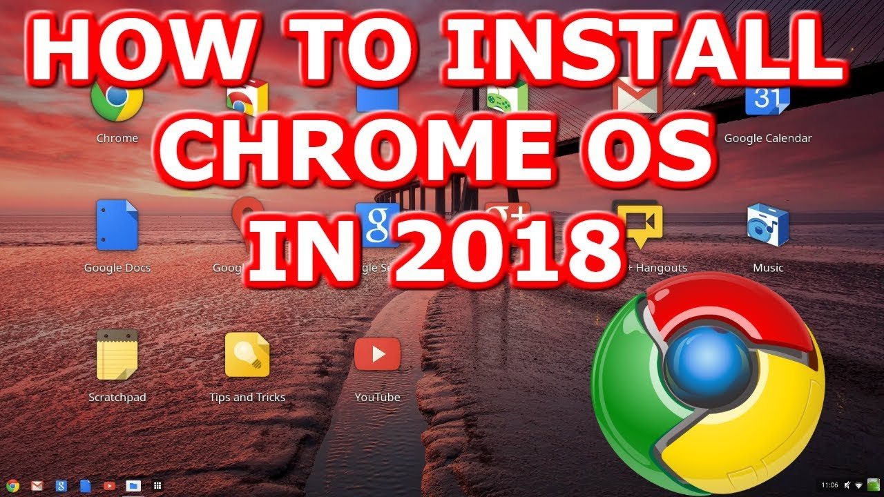 Chrome OS 2018 How to Download and Install Tu…