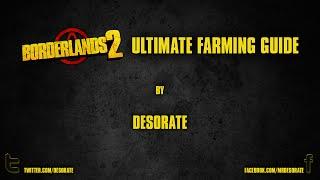 Borderlands 2 - Ultimate Farming Guide!