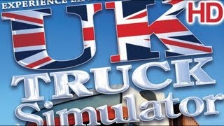 UK Truck Simulator Gameplay #2 HD