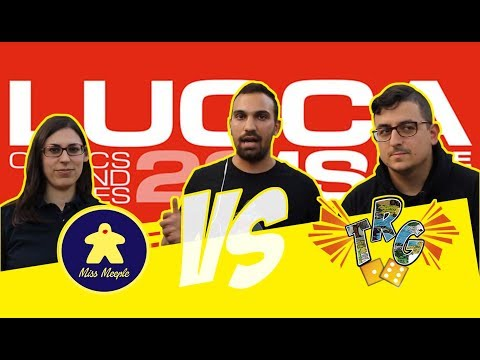 The Rolling Gamers - Sfida con Miss Meeple a Lucca 2018