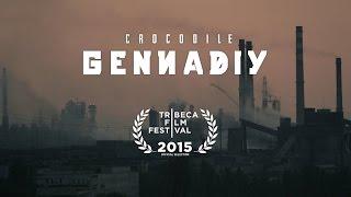 """""""Crocodile Gennadiy"""""""