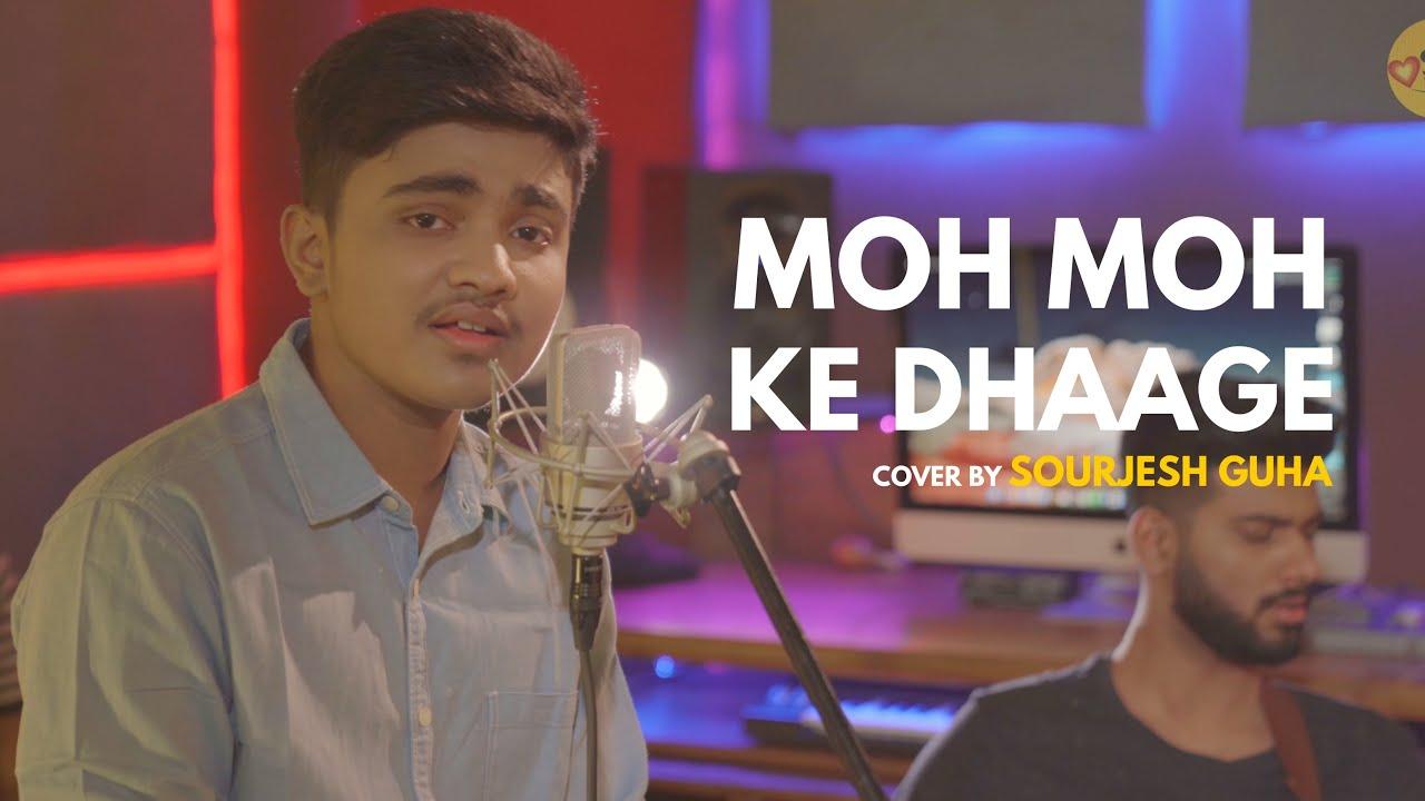 Moh Moh Ke Dhaage | cover by Sourjesh Guha | Sing Dil Se | Dum Laga Ke Haisha | Ayushmann | Bhumi