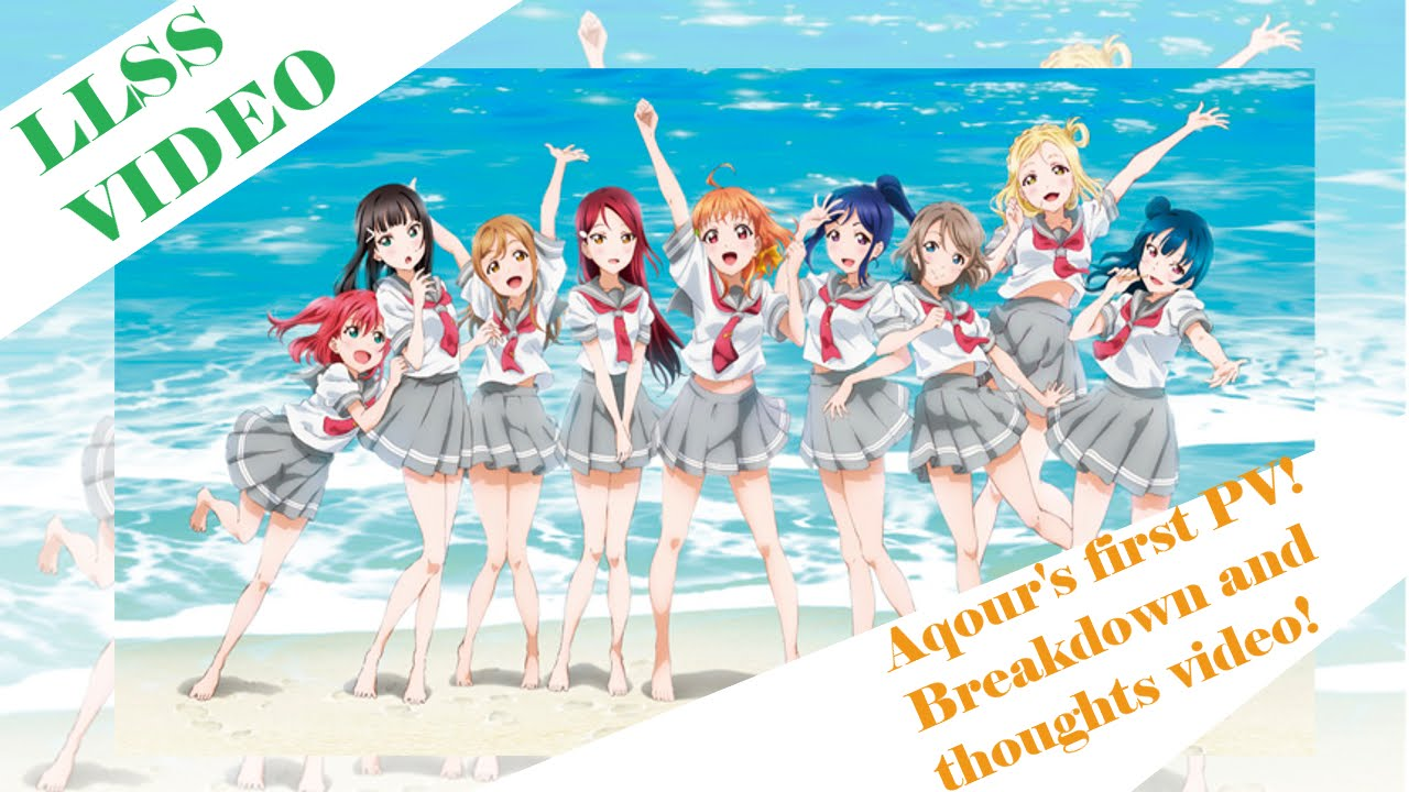 Llss Love Live Sunshine 1st Anime Trailer Analysis And Thoughts Video Youtube
