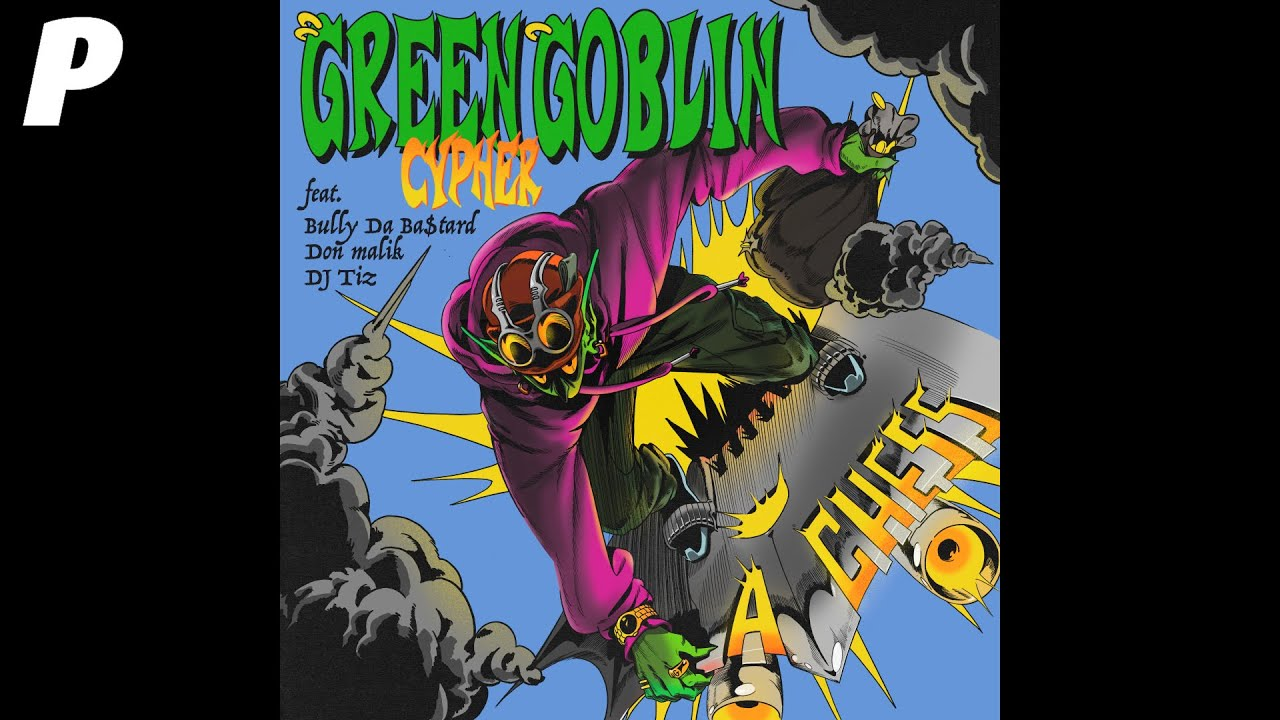 [Official Audio] 에이체스 (A-Chess) - Green Goblin Cypher (feat. Bully Da Ba$tard, Don Malik, DJ Tiz)