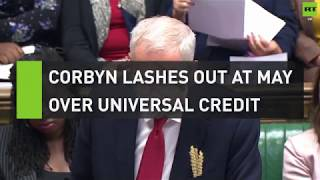 Corbyn lashes out at May over Universal Credit