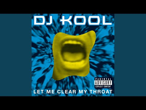 Let Me Clear My Throat (Old School Reunion Remix '96)