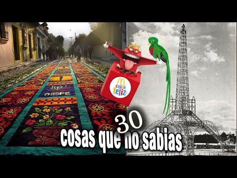 """""""30 Cosas Que No Sabias"""" De Guatemala  Parte""""1"""""""