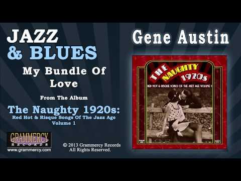 Gene Austin - My Bundle Of Love