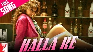Halla Re - Full Song | Neal 'n' Nikki | Uday Chopra | Tanisha