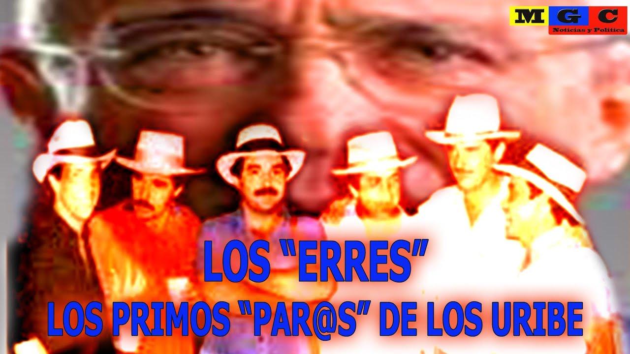 """""""LOS ERRES"""" PRIMOS HERMANOS DE LOS URIBE VELEZ"""