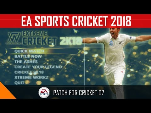 EA SPORTS Extreme CRICKET 18 - How To Download+Installation+Preview Of 2K18 Patch || Cricket 07