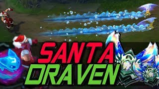 SANTA DRAVEN!! TP in •HIGH ELO• -NEW SKIN- [Best Moments] - Best Draven World - Vincent´s Draven