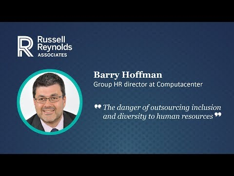 "Barry Hoffman - ""The danger of outsourcing inclusion and diversity to human resources"""