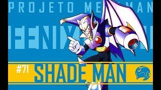 Shade Man | Projeto Mega Man S10E09