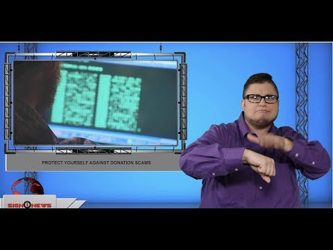 Protect Yourself Against Donation Scams (ASL - 8.8.19)