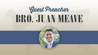 Guest Preacher Juan Meave - A Lasting Marriage - Sun PM 1/17/21