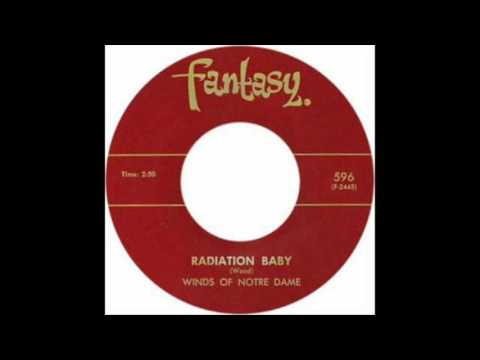 Winds Of Notre Dame - Radiation Baby - Fantasy Doo Wop