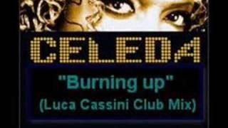 Play Burning Up (Luca Cassini Club mix)