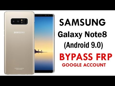 Galaxy Note 8 2019 (Android 9) FRP Lock Bypass Easy Steps & Quick Method 100% Work.