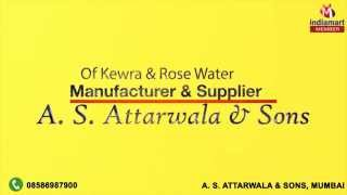 Kewra & Rose Water by A. S. Attarwala & Sons, Mumbai