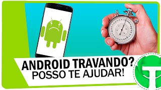 Seu celular está lento e travando? essas dicas vão te ajudar!