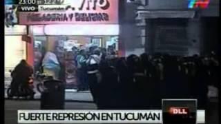 Video: Represión en Tucumán (cobertura de TN)