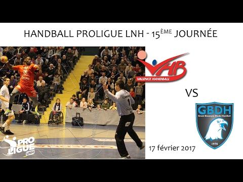 Handball PROLIGUE 15ème journée Valence vs Besançon 17 02 2017